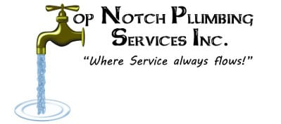 Top Notch Plumbing Services Inc. -  Where Service Always Flows!